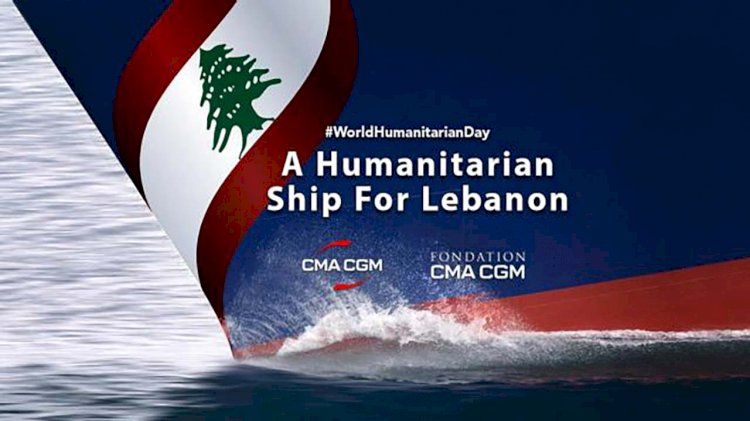 "CMA CGM Group launches ""A Humanitarian Ship for Lebanon"" campaign"